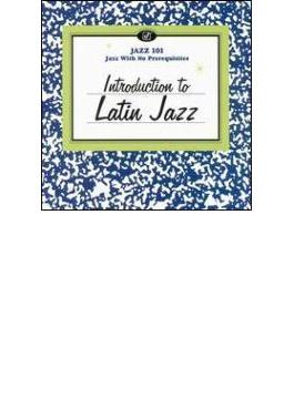 Jazz 101 - Introduction To Latin Jazz