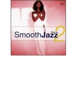 This Is Smooth Jazz Vol.2