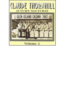 Autumn Nocturne 2 - Glen Island Casino 1942