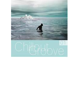 Chillout Groove Volume 1