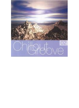 Chillout Groove Volume 2