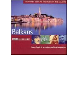 Rough Guide To Music Of The Balkans