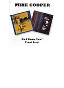 Do I Know You / Trout Steel