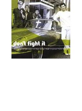 Dont Fight It - Originals Thatinspired Tom Jones
