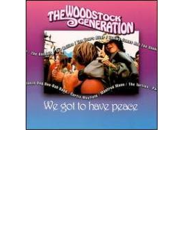 Woodstock Generation Got To Have Peace