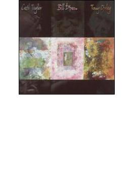 Cecil Taylor / Bill Dixon / Tonyoxley