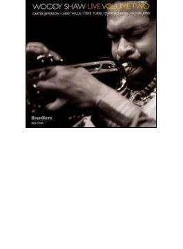 Woody Shaw Live Volume Two