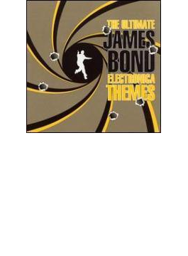Ultimate James Bond Electronica Themes