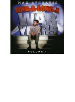 Sing A Long A War Years Vol.1