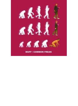 COMMON FREAK