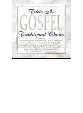 This Is Gospel - Traditional Choirs