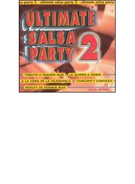 Ultimate Salsa Party Vol.2