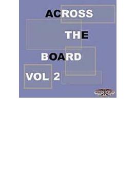 Across The Board Vol.2