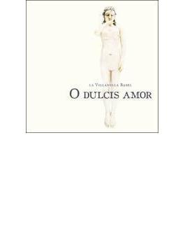 O Dulcis Amor-women Composersof 17th C: La Villanella Basel