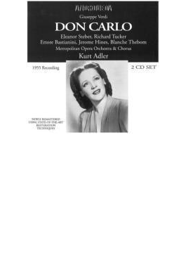 Don Carlo: Adler / Met Opera Steber Tucker Bastianini Hines Thebom (1955)
