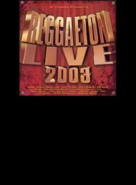 Reggaeton Live 2003