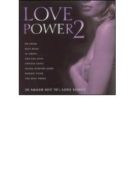 Love Power Vol.2: 20 Smash Hit70's Love Songs
