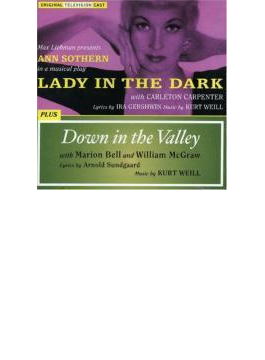 Lady In The Dark & Down In Thevalley