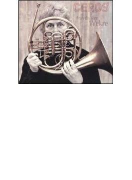 Contemporary Horn Works: Wekre(Hr) Etc