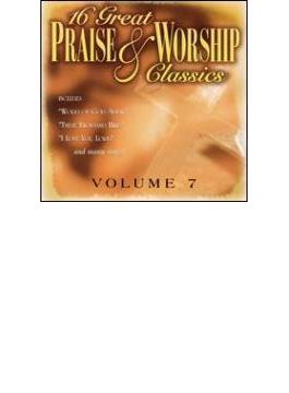 16 Great Praise & Worship Classics Vol.7