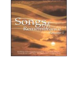 Songs Of Remembrance: Vol.1