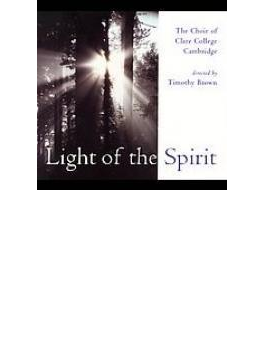 Light Of The Spirit: T.brown / Choir Of Clare College