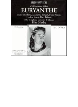 Euryanthe: Stiedry / Bbc So Sutherland Schech Vroons O.kraus Bohme
