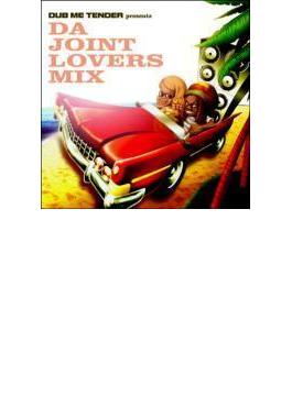 Dub Me Tender Presentz Da Joint Lovers Mix