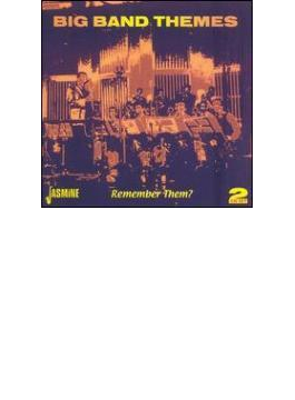 Big Band Themes-remember Them?
