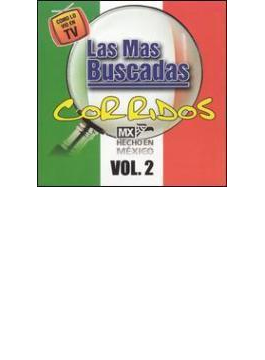 Mas Buscadas: Corridos Vol.2