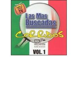 Mas Buscadas: Corridos Vol.1