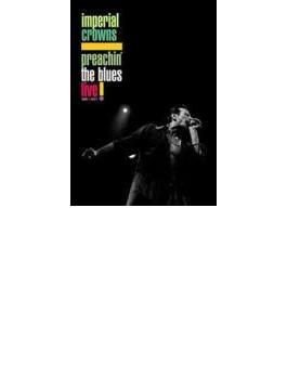 Preachin' The Blues Live