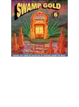 Swamp Gold: Vol.6
