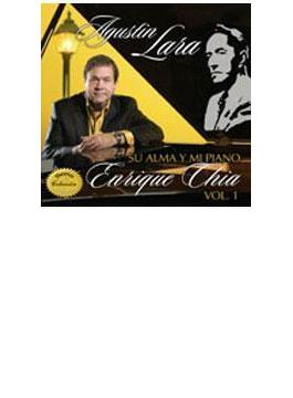 Agustin Lara Su Alma Y Mi Piano: Vol.1