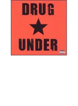 Drug Under