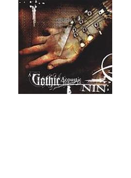 Gothic Acoustic Tribute To Nine Inch Nails