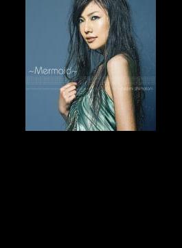 ~Mermaid~