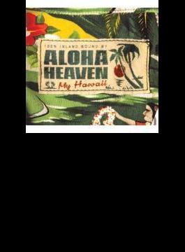 Aloha Heaven ~my Hawaii