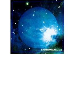 キャノンボール vol.2