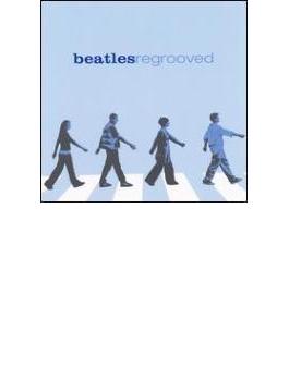 Beatles Regrooved