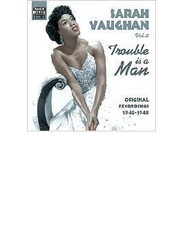 Vol.2: Trouble Is A Man
