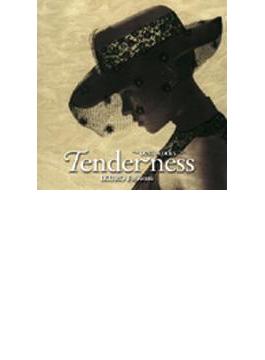 Tenderness: Best Works