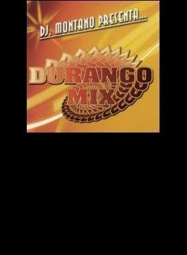 Dj Montano Presenta: Durango Mix