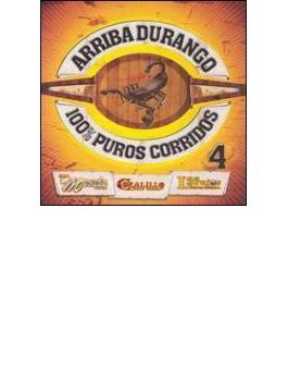 Arriba Durango 100% Puros Corridos Vol.4
