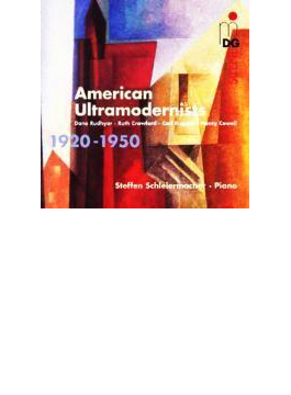 Schleiermacher(P) American Ultramodernists 1920-1950