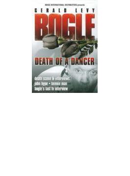 Bogle - Death Of A Dancer