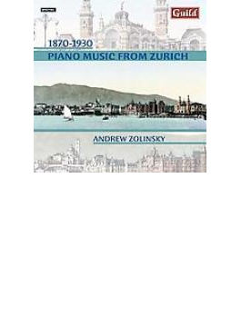 Piano Music From Zurich: Zolinsky(P)