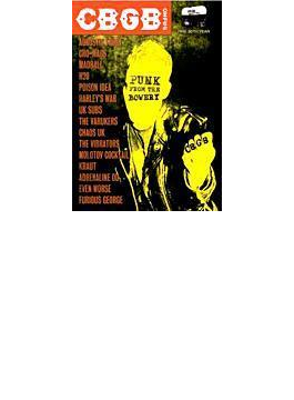 Cbgb: Punk From The Bowery: 最強のパンク野郎ども