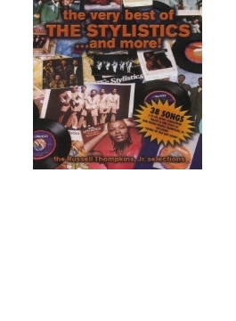Very Best Of The Stylistics...and More