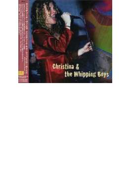 Christina & The Wipping Boys